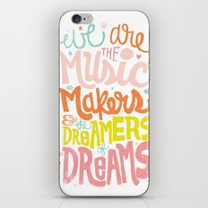 WE ARE THE MUSIC MAKERS iPhone & iPod Skin