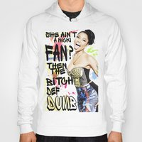 nicki Hoodies featuring She ain't a Nicki fan? by Society Apparel