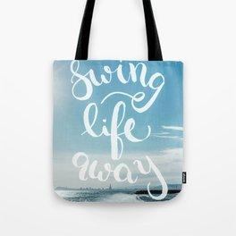 Swing Life Away - Ocean Tote Bag