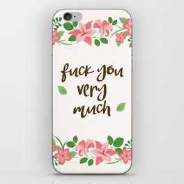 Fuck You Very Much - Ivory Background iPhone Skin