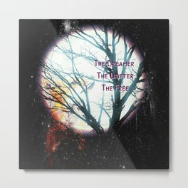 The Dreamer, The Drifter, The Free Metal Print