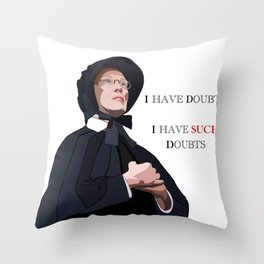 I have doubts, I have such doubts Throw Pillow