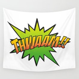 Thwaam!! Wall Tapestry
