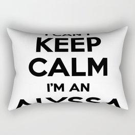 I cant keep calm I am an ALYSSA Rectangular Pillow