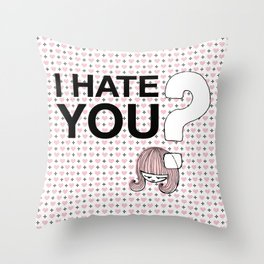 I HateYou / Question Throw Pillow