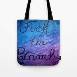 Fuck the Patriarchy in blue and purple gradient Tote Bag