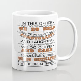 In this office we do teamwork Inspirational Typography Quote Design Coffee Mug