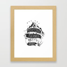 Fortune Favors the Brave Ones Framed Art Print