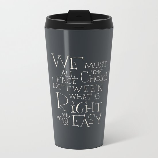"""Harry Potter - Albus Dumbledore quote """"We must all face the choice..."""" Metal Travel Mug"""