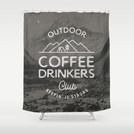 Outdoor Coffee Drinkers Club Shower Curtain