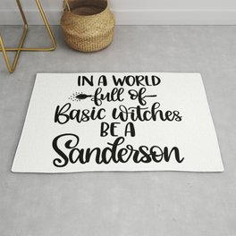In A World Full Of Basic Witches Be A Sanderson (2) Rug