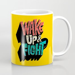 Wake Up and Fight Coffee Mug