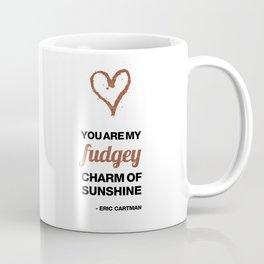 Cupid Me Valentine's Day Fudgey Charm Of Sunshine Coffee Mug