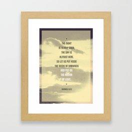 Romans 13:12 Framed Art Print