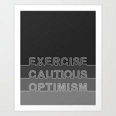 Cautious Optimism • Grayscale Art Print