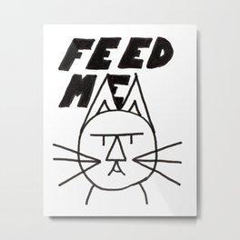 felttipcat - feed me  Metal Print