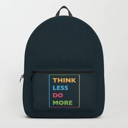 Think Less Backpack