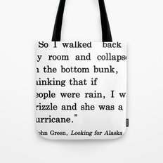She Was a Hurricane Tote Bag