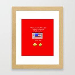 Make America 4 the Rich Again Framed Art Print