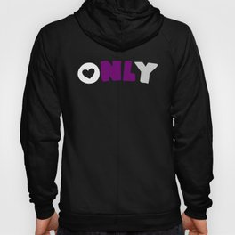 Only (Demisexual) Hoody