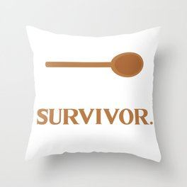 Spoon Theory - I'm A Survivor - Lupus Throw Pillow