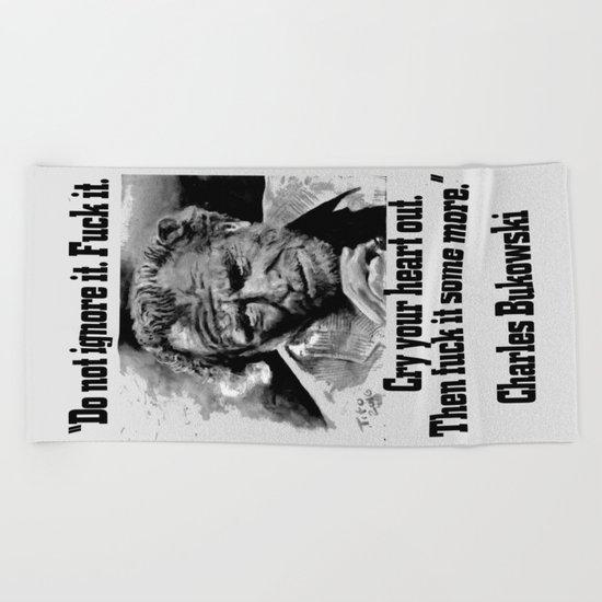 BUKOWSKI quote - FUCK it Beach Towel