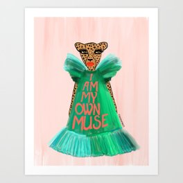 I Am My Own Muse Art Print