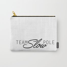Team Slow Pole Carry-All Pouch