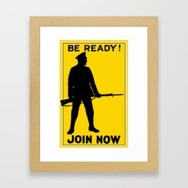 Be Ready - Join Now Framed Art Print