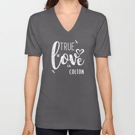 Colton Name, True Love is Colton Unisex V-Neck