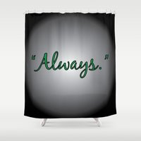 snape Shower Curtains featuring Always - Severus Snape  by The Einhorn