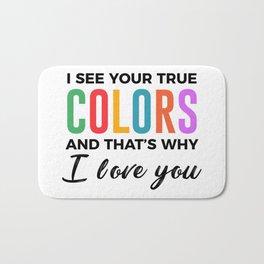 True Colors Unconditional Love Autistic Autism Bath Mat
