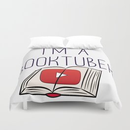 I'm a Booktuber Duvet Cover