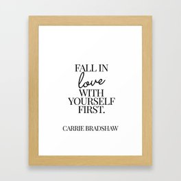 fall in love with yourself first Framed Art Print