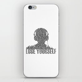 Lose Yourself - Text Art iPhone Skin