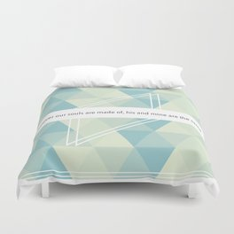 He's more myself than I am. Duvet Cover