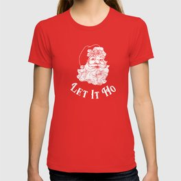 Let It Ho T-shirt