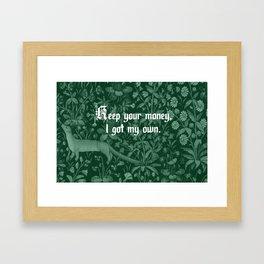 Keep Your Money Framed Art Print