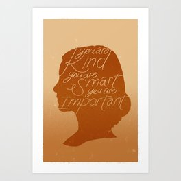 You Are Kind Art Print