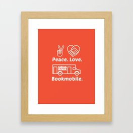 Peace. Love. Bookmobile Framed Art Print