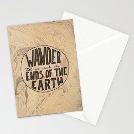 Wander till we reach the ends of the earth Stationery Cards