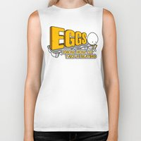 eggs Biker Tanks featuring Eggs! by Boots