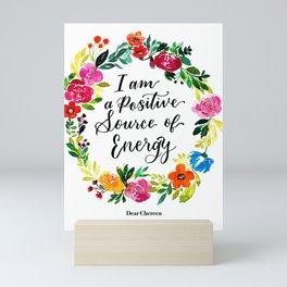 Positive Source of Energy Mini Art Print