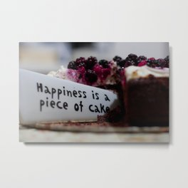Happiness is Cake Metal Print