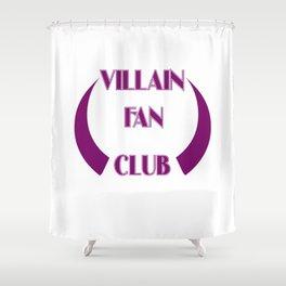 Villain Fan Club Shower Curtain