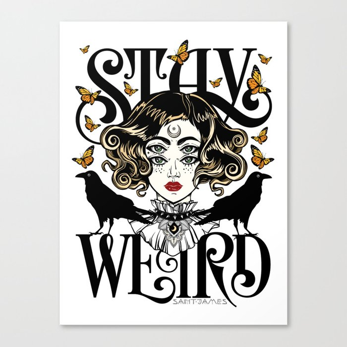 Rose and The Ravens | Stay Weird Canvas Print
