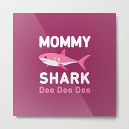 Mommy Shark Metal Print