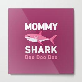 Mommy Shark Metal Print