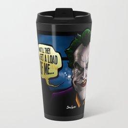 Get a Load of Me Travel Mug