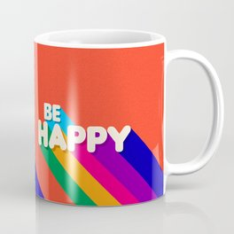 BE HAPPY - rainbow retro typography Coffee Mug